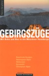 <STRONG>Gebirgszüge: Mit Bus und Bahn in die Münchner Hausberge</STRONG> title=