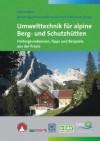 Umwelttechnik für alpine Berg- und Schutzhütten title=