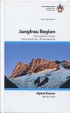 Berner Alpen: Jungfrau-Region (SAC-Clubführer) title=