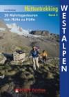 Hüttentrekking Band 3: Westalpen (Rother Selection) title=
