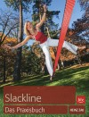 Slackline - Das Praxisbuch (BLV) title=