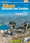 Biken: Gardasee und Trentino title=