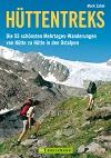 Hüttentreks: von Hütte zu Hütte in den Ostalpen title=