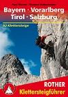 Klettersteige Bayern - Vorarlberg - Tirol (Rother Klettersteigführer) title=