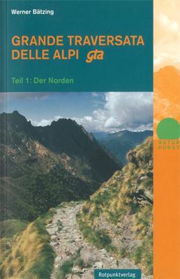 Grande Traversata delle Alpi/1 Norden (Rotpunktverlag) title=