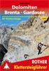 Dolomiten - Brenta - Gardasee (Rother Klettersteigführer l ) title=