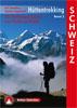 Hüttentrekking Band 2: Schweiz (Rother Selection) title=