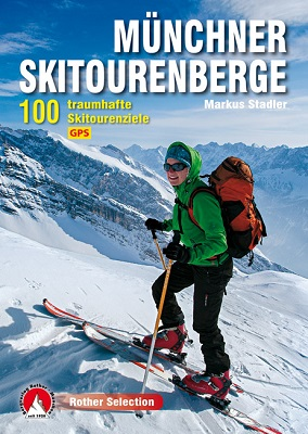 Münchner Skitourenberge (Rother)