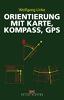 ORIENTIERUNG mit Karte - Kompass - GPS title=