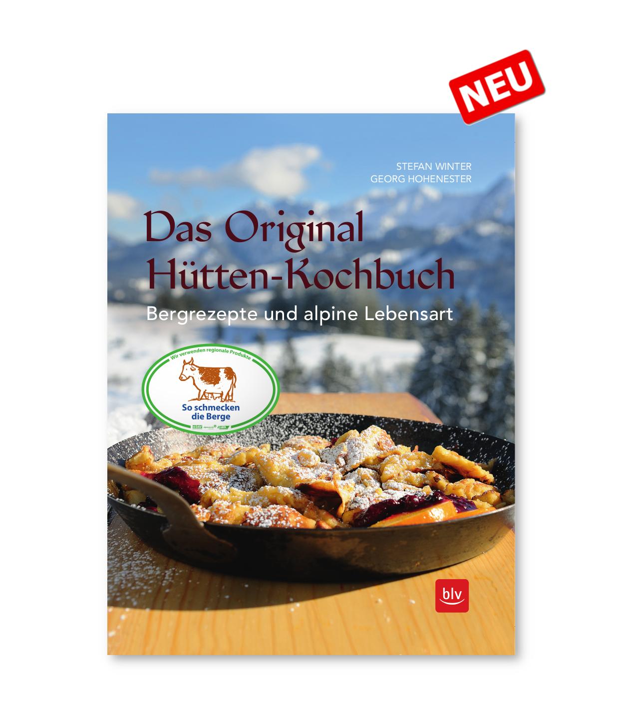 Das Original Hütten-Kochbuch